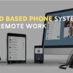 Top 4 Cloud-Based Phone Systems for Remote Work